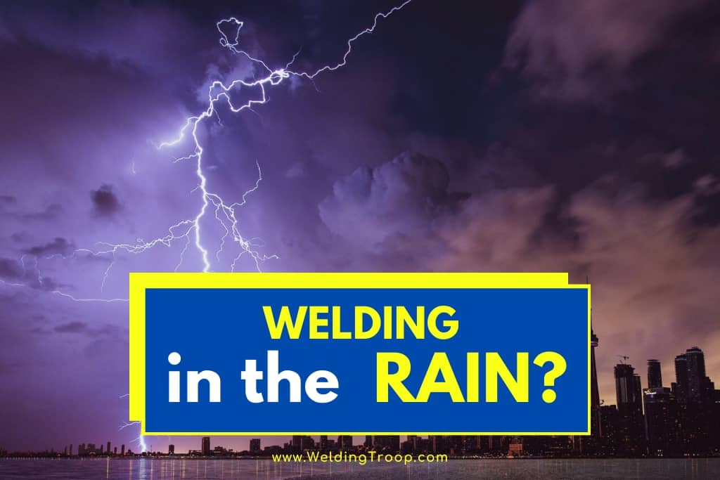 Can You MIG Weld in the Rain or when its wet