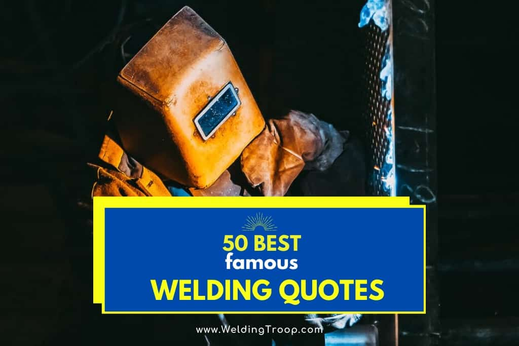 50 welding funny quotes and sayings
