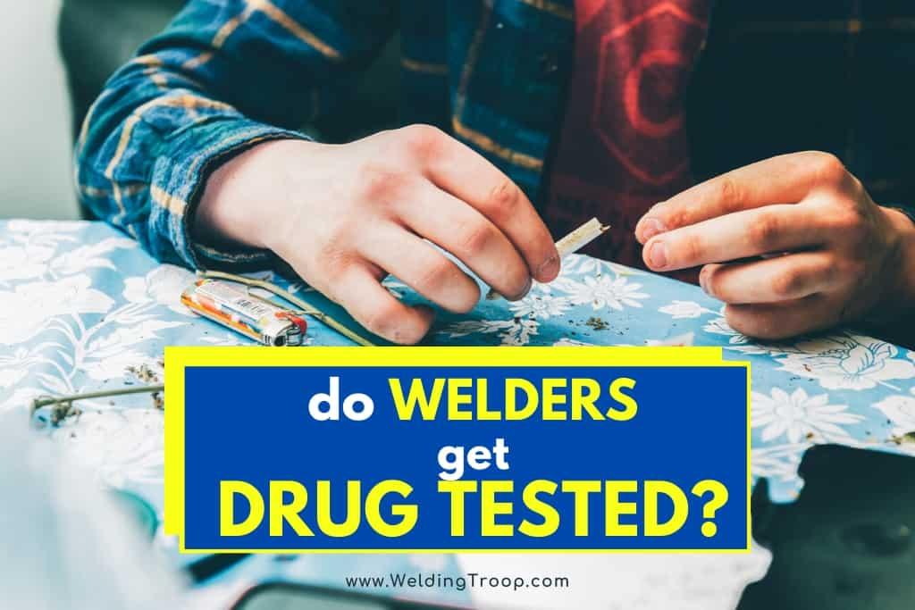 welding-fabrication-job-drug-testing