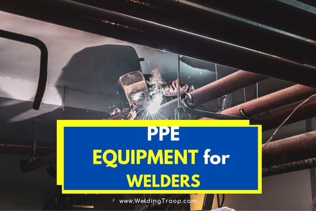 ppe for welders