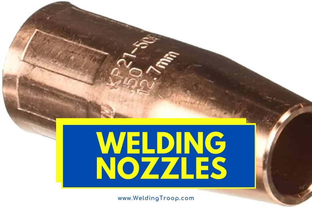 What Are Metal Welding Nozzles Made Of?>>
