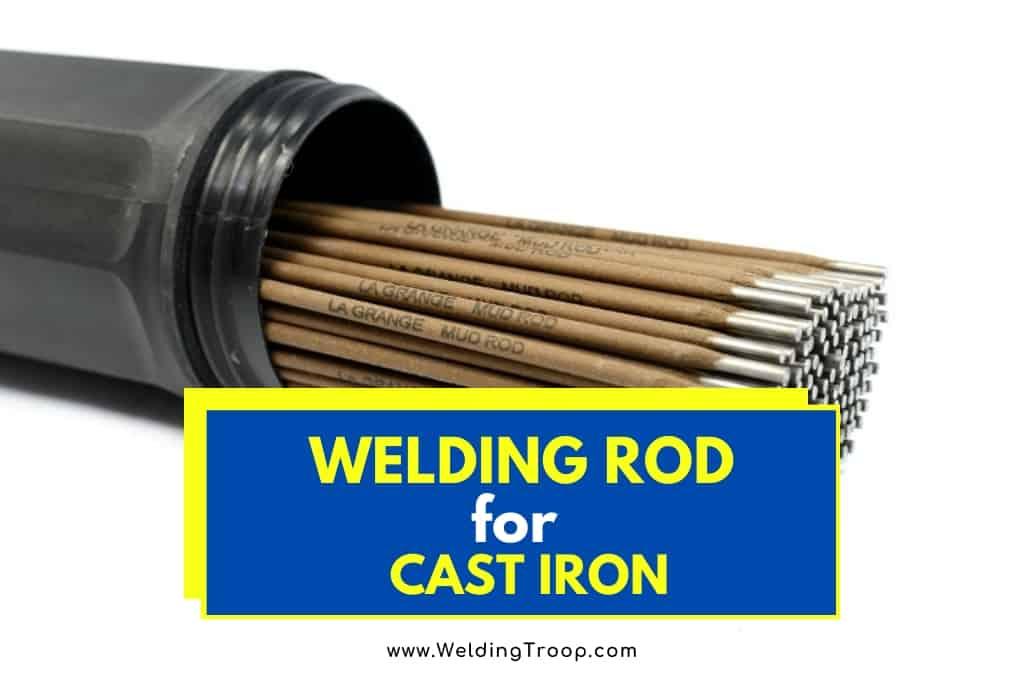 choosing Welding rod for Cast Iron