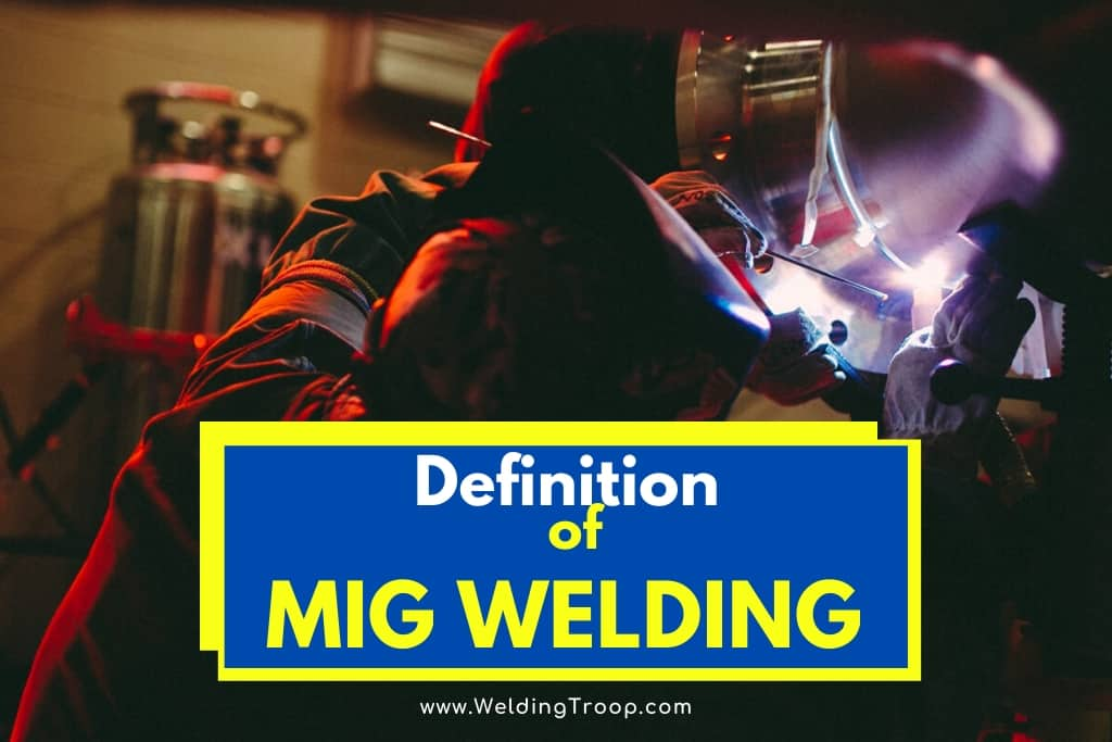 What does MIG welding Stand For