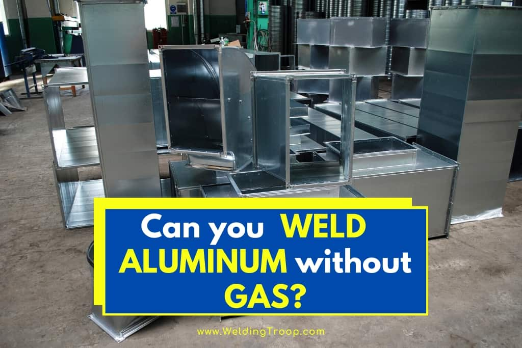 Can-You-Weld-Aluminum-Without-Gas