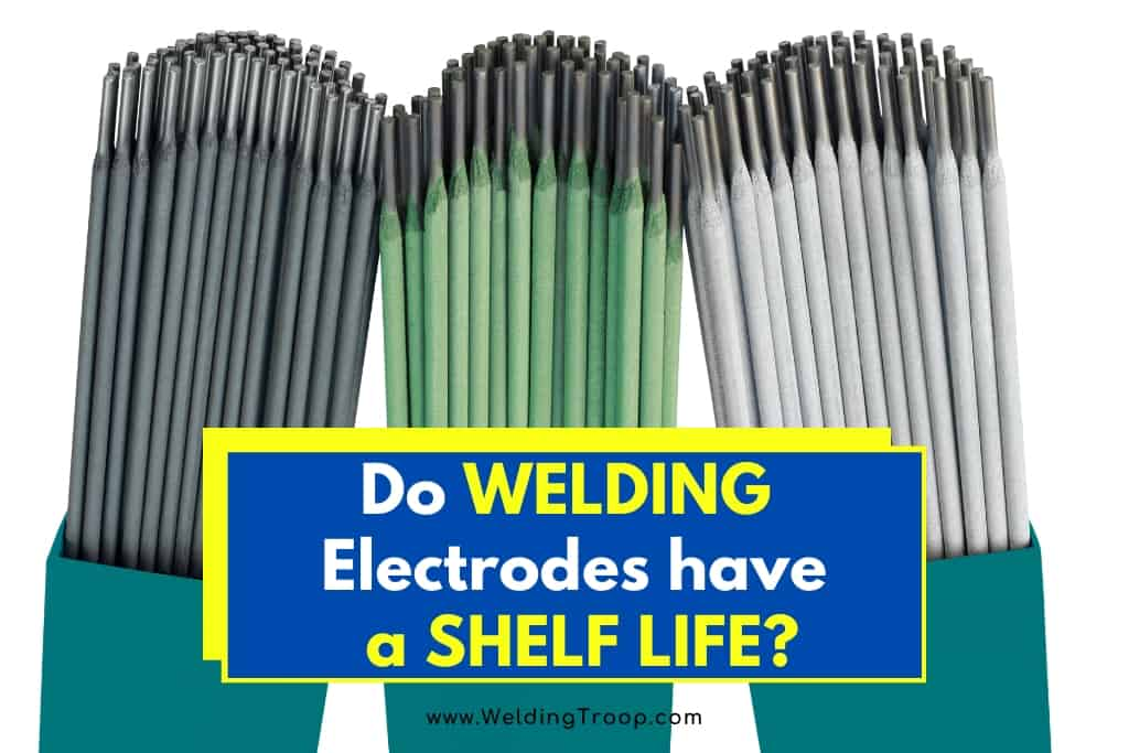 Do-Welding-Electrodes-Have-a-Shelf-Life-do-welding-rods-go-bad