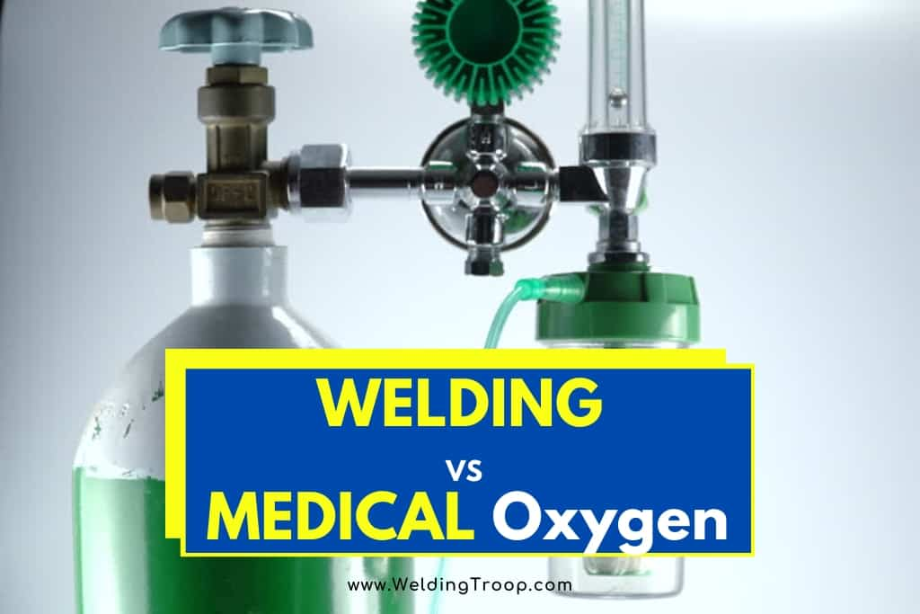 Is Welding Oxygen the Same as Medical Oxygen