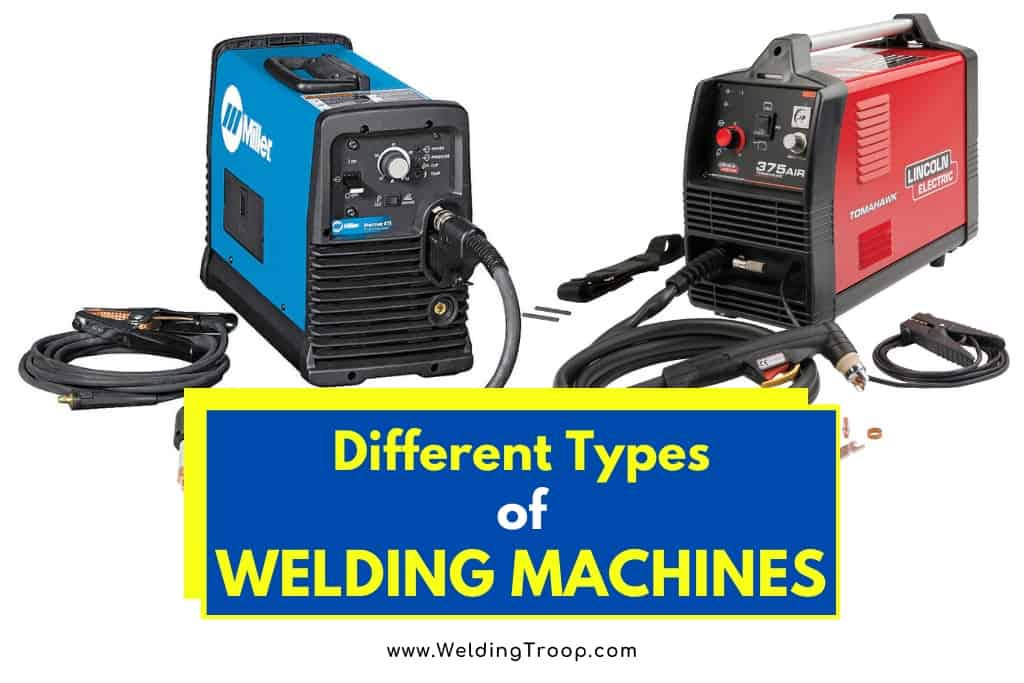 How-many-types-of-welding-machines-are-there