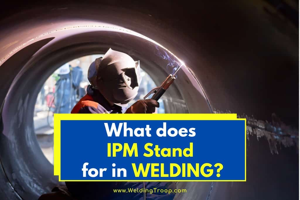 what-does-ipm-stand-for-in-welding