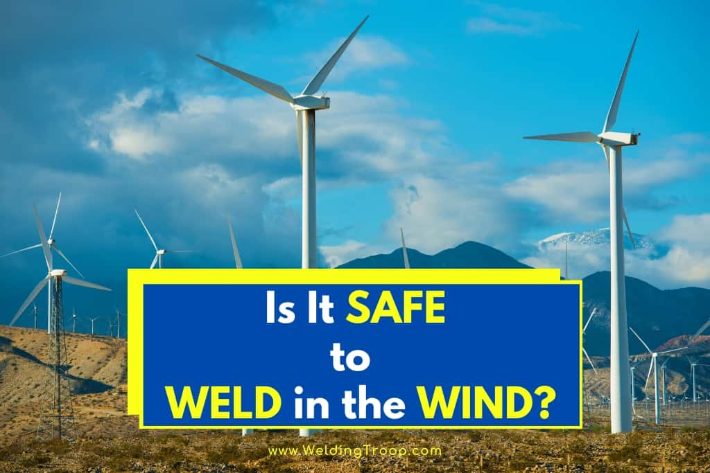 is-it-safe-to-weld-in-the-wind-maximum-velocity