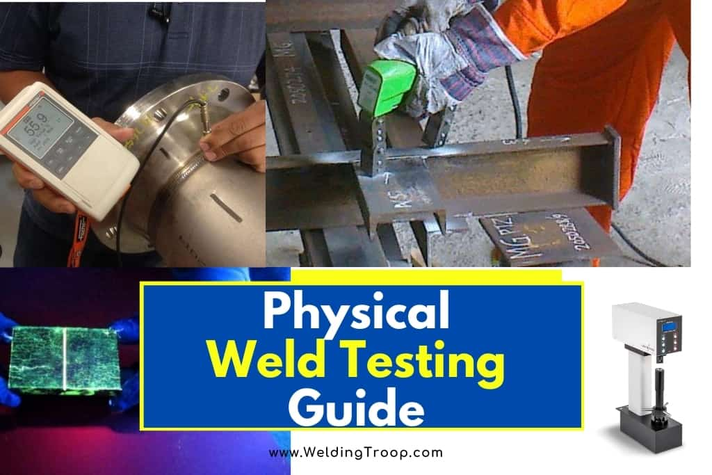 Physical Weld Testing