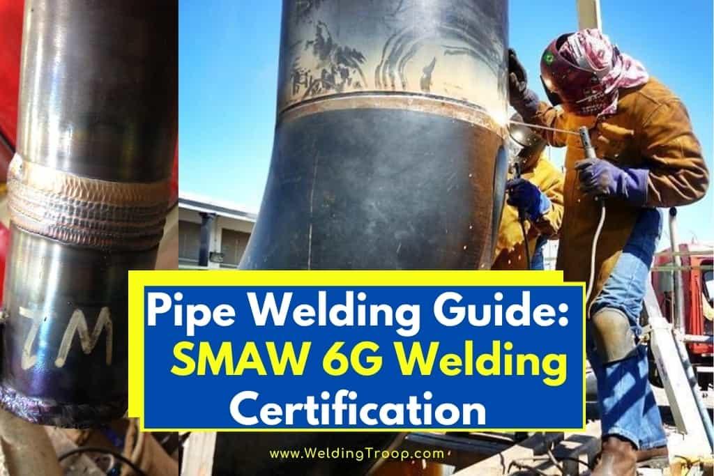 Pipe-Welding-SMAW-6G-Welding-Certification