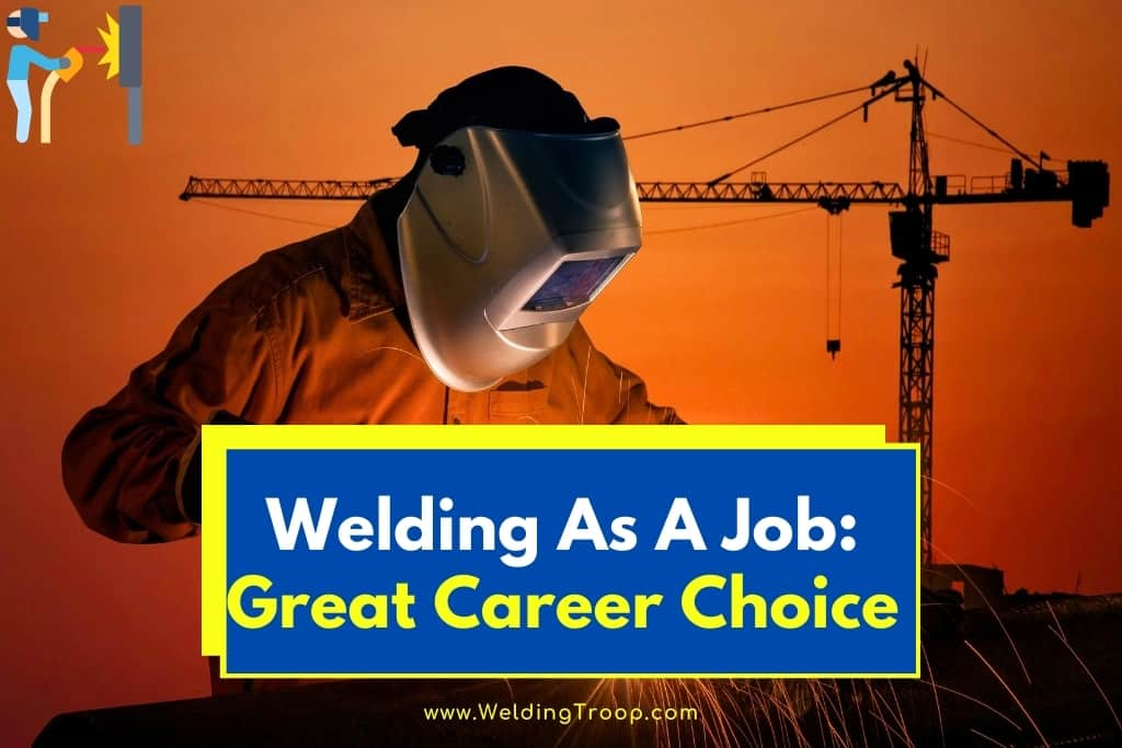 welding-as-a-job-great-career-choice