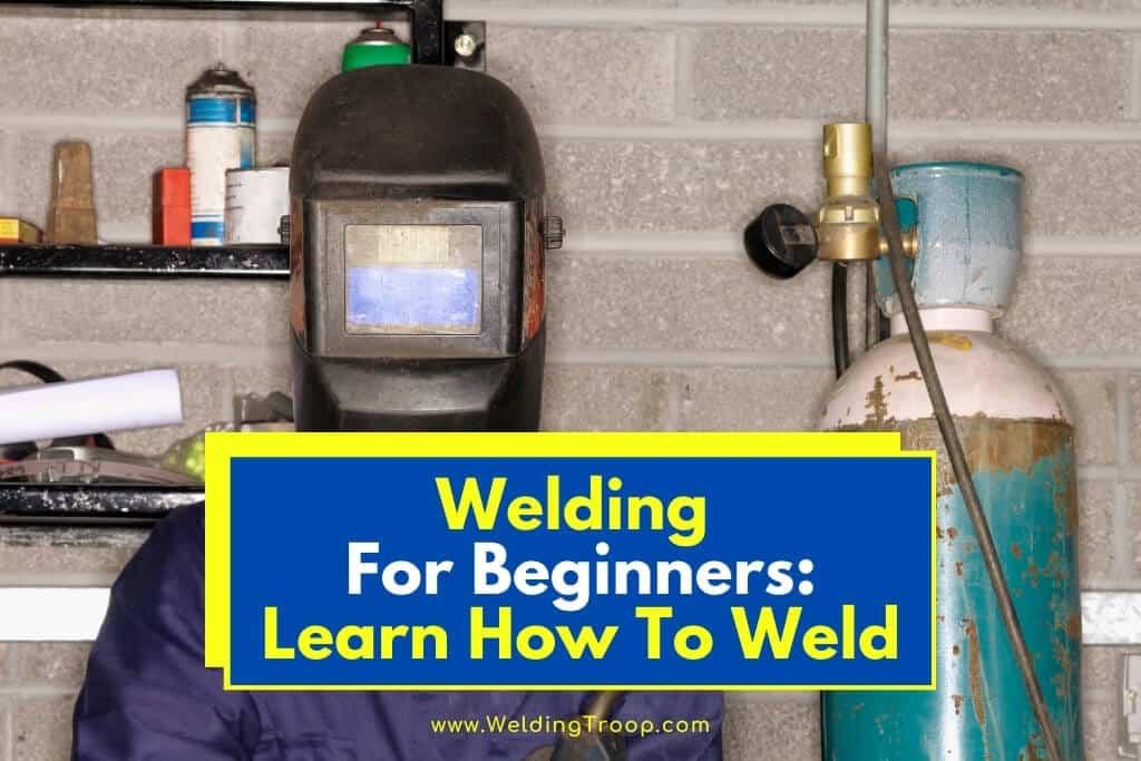 Welding- for-beginners-welding-101