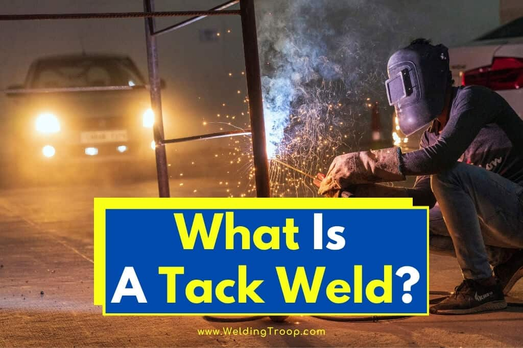 what-is-a-tack-weld-Tack-welding