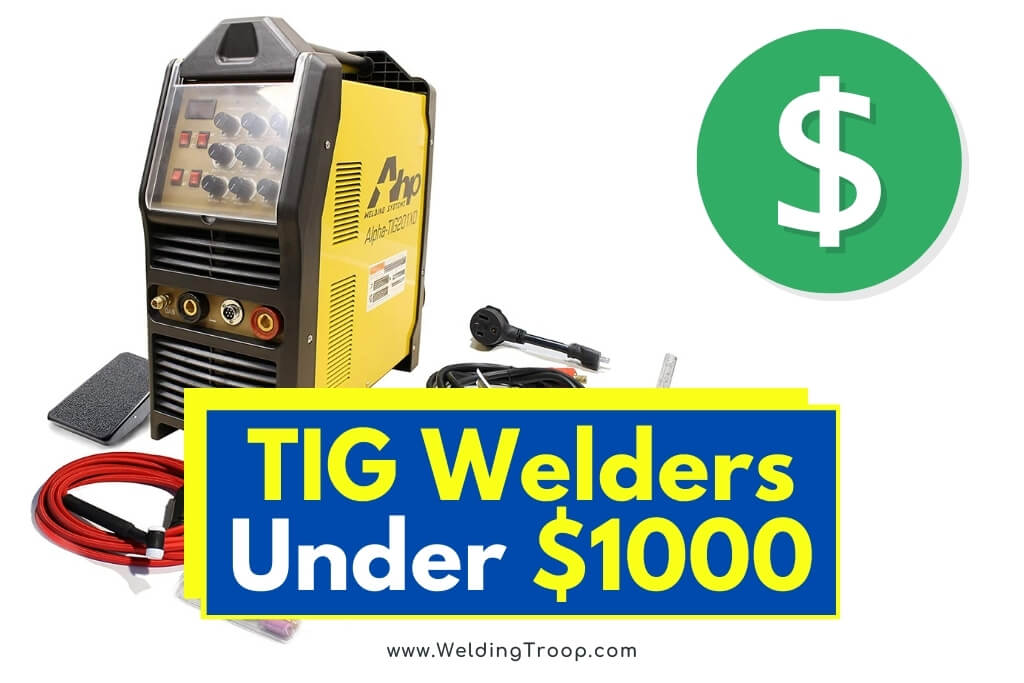 best-tig-welders-under-1000