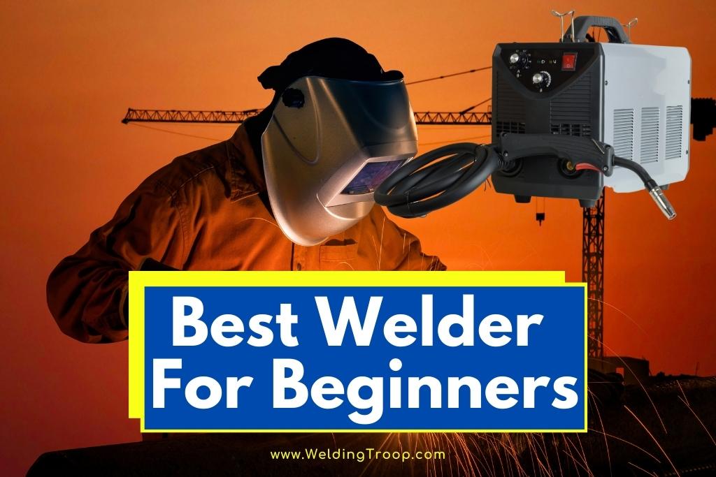 best-welder-for-beginners